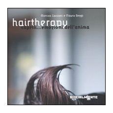 Hairtheraphy. Capelli. . . Emozioni dell'anima
