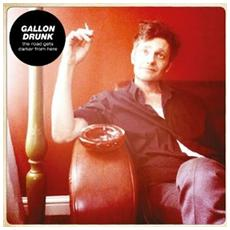 Gallon Drunk - The Road Gets Darker From Here (2 Lp)