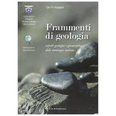 Frammenti di geologia. Aspetti geologici e geomorfologici delle montagne italiane