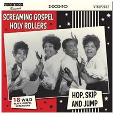 Screaming Gospel Holy Rollers - Hop, Skip And Jump