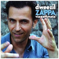 Dweezil Zappa - Via Zammata