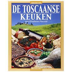 Cucina internazionale toscana. Ediz. olandese