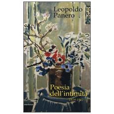Poesia dell'intimità 1929-1962