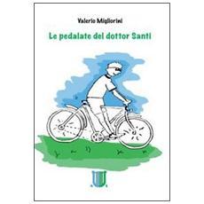 La pedalata del dottor Santi