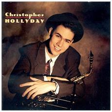 Christopher Hollyday - Christopher Hollyday