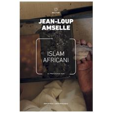 Islam africani. la preferenza sufi