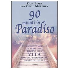 Novanta minuti in paradiso