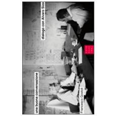 Una buona conversazione dialogo con Alvaro Siza