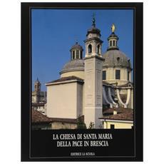 Chiesa di Santa Maria della Pace in Brescia (La)