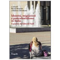 Identità, migrazioni e postcolonialismo in Italia. A partire da Edward Said