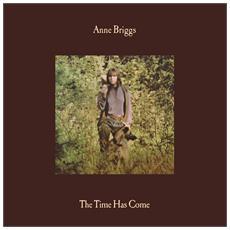 Anne Briggs - Time Has Come