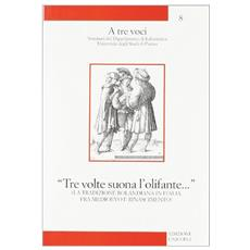 «Tre volte suona l'olifante. . . ». La tradizione rolandiana in Italia fra Medioevo e Rinascimento