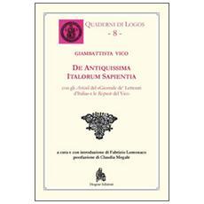 De antiquissima italorum sapientia. Testo latino a fronte