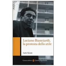 Luciano Bianciardi, la protesta dello stile