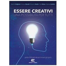 Essere creativi, una possibilità per tutti