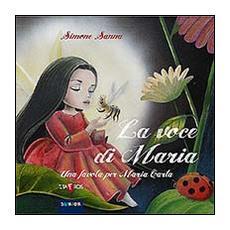 La voce di Maria. Una favola per Maria Carta