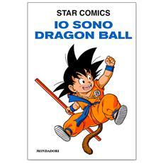 Akira Toriyama - Io Sono Dragon Ball