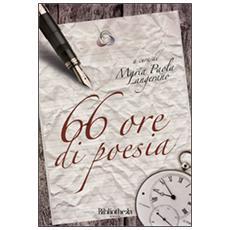 66 ore di poesia