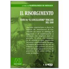 Il Risorgimeto visto da «Il Conciliatore» toscano del 1849