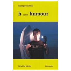 H come humour