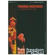 Yohimbe Brothers - Freedom Now