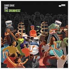 Chris Dave And The Drumhedz - Chris Dave And The Drumhedz (2 Lp)