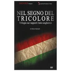 Nel Segno Del Tricolore (3 Dvd)