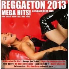 Reggaeton 2013 Megahits (2 Cd)