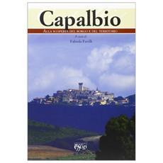 Capalbio. Alla scoperta del borgo e del territorio