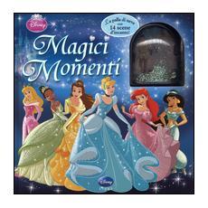 Magici momenti. Disney princess. Con gadget