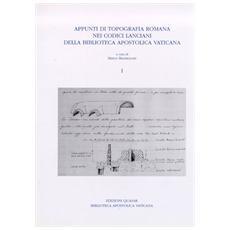 Appunti di topografia romana nei Codici lanciani della Biblioteca Apostolica Vaticana. 2.