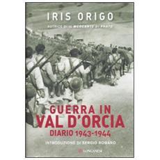 Guerra in Val d'Orcia. Diario 1943-1944