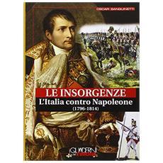 Insorgenze. L'Italia contro Napoleone (1796-1814)