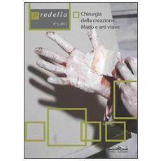 Predella. Chirurgia della creazione, mano e arti visive. Vol. 3: Chirurgia della creazione. Mano e arti visive.