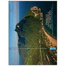 Parco nazionale del Circeo. Immagini di natura, storia e mito. Ediz. italiana e inglese
