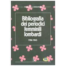 Bibliografia dei periodici femminili lombardi (1786-1945)