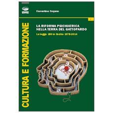 La riforma psichiatrica nella terra del Gattopardo. La legge 180 in Sicilia 1978-2014