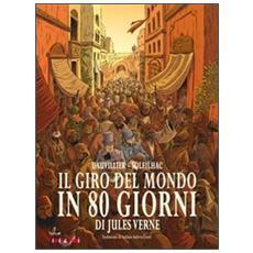Dauvillier / Soleilhac - Il Giro Del Mondo In 80 Giorni