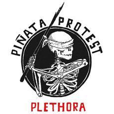Pinata Protest - Plethora Reloaded - Disponibile dal 30/03/2018