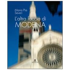 L'altra faccia di Modena