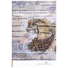 La Venezia nascente. Santi, religione, potere