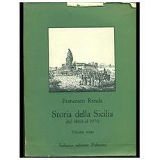 Storia della Sicilia dal 1860 al 1970. Vol. 3: Dall'Occupazione militare alleata al centrosinistra.