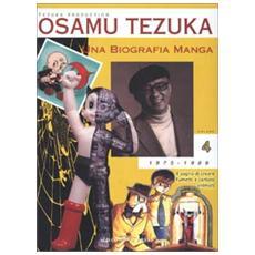 Biografia manga. Il sogno di creare fumetti e cartoni animati (Una) . Vol. 4