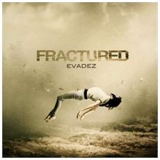 Evadez - Fractured