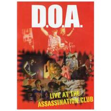 D. o. a. - Positively D. o. a. -live
