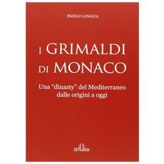 I Grimaldi di Monaco