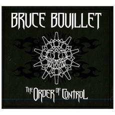 Bruce Bouillet - The Order Of Control