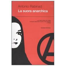 Suora anarchica (La)