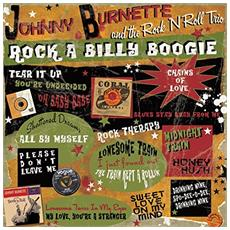 Johnny Burnette and the Rock N Roll Trio - Rock A Billy Boogie (Lp+Cd)