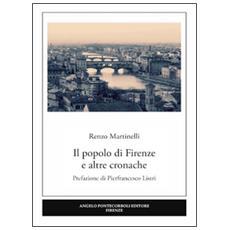 Il popolo di Firenze e altre cronache